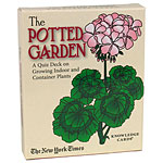 The Potted Garden: A Quiz Deck / Growing Indoor & Container Plants