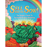 Sell What You Sow! by Eric Gibson